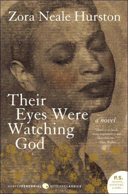 the influences on janies life in their eyes were watching god by zora neale hurston The persistence of such prescriptive judgments accounts for why great innovators such as melville or hurston were  zora neale hurston  their life stories.