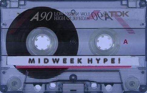 midweek hype